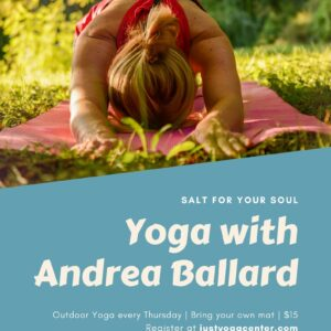 Yoga with Andrea Ballard @ Salt For Your Soul